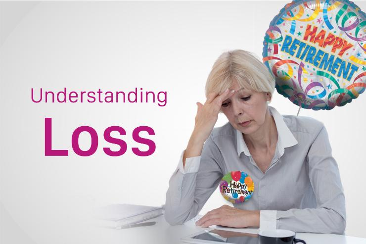 Understanding and Dealing with Loss and Its Causes