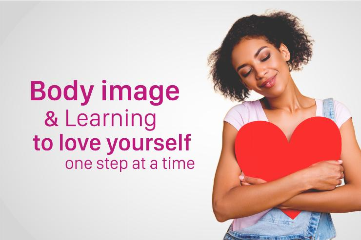 How to Beat Body Image Issues and Learn to Love Yourself